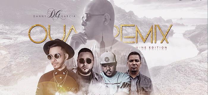 "Danny ""DG"" García presenta Ouah Remix"