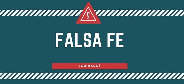 Reflexión | Falsa Fe