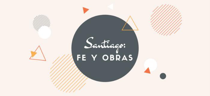 Reflexión, Santiago: Fe y obras