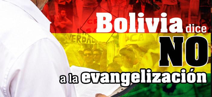 Autoridades en Bolivia dicen NO a la Evangelización