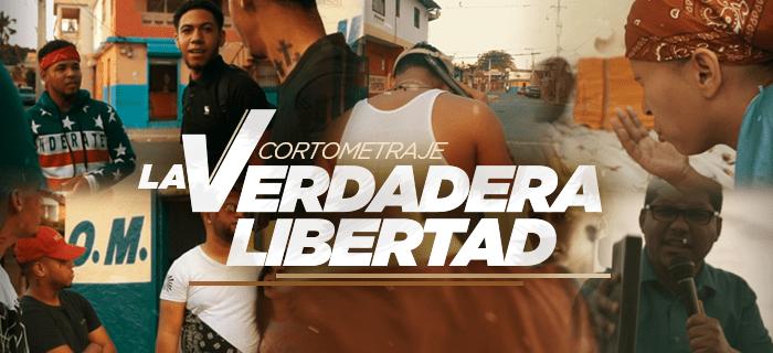 La Verdadera Libertad – Cortometraje Cristiano