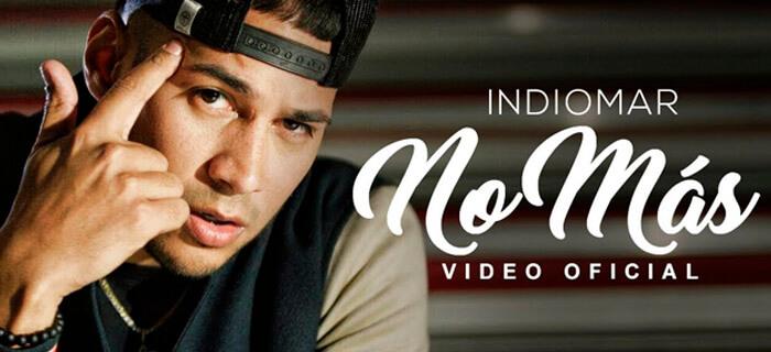 Indiomar – No Más (Video Oficial)