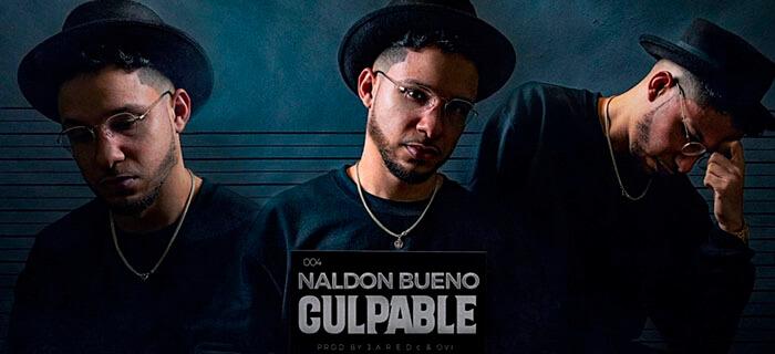 "Naldon Bueno presenta su nuevo sencillo ""Culpable"""