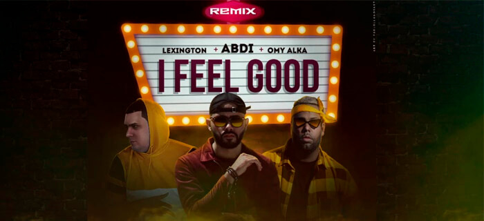 Abdi presenta I Feel Good Remix (ft Lexington & Omy Alka)