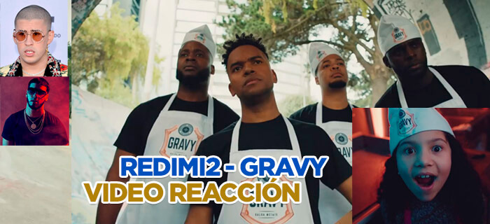 Redimi2 – Gravy | VÍDEO REACCIÓN / ANÁLISIS