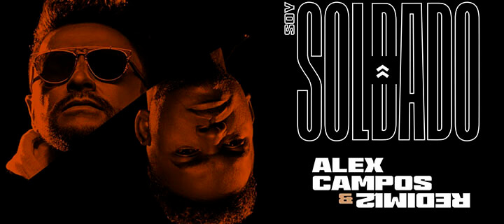 ESTRENO: Alex Campos & Redimi2 – Soy Soldado