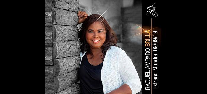 Raquel Amparo con su nuevo sencillo Brilla, motiva a ser luz del mundo.