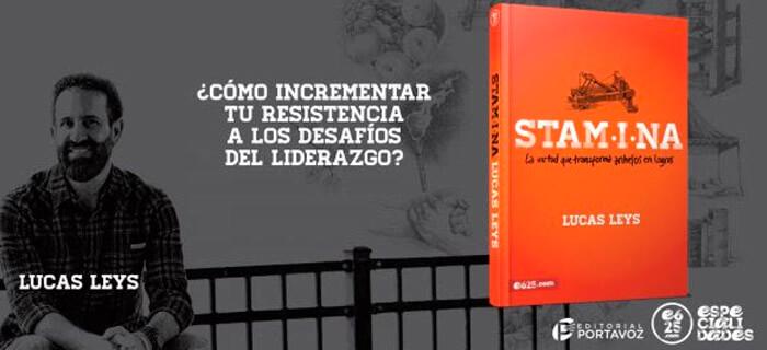 El Dr. Lucas Leys presenta «Stamina» para ayudar al liderazgo a permanecer creciendo a largo plazo