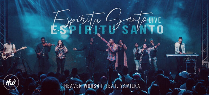 Heaven Worship – Espíritu Santo (Ft. Yamilka)