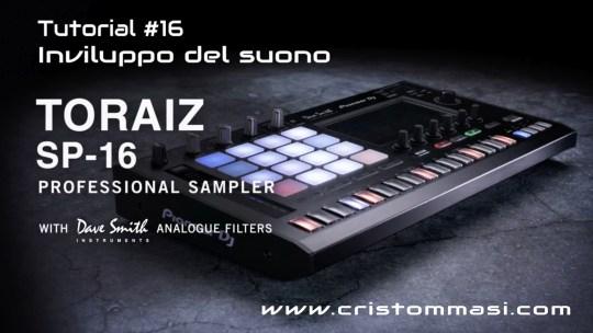 Toraiz Sp-16 - Tutorial ITA 16 - Inviluppo del suono