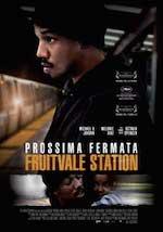 film_prossimafermatafruitvalestation