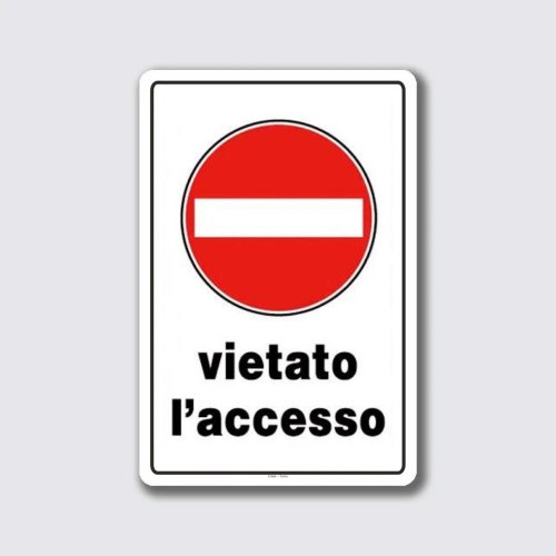 cartello-segnale-vietato-accesso-a-norma-rifrangente-personalizzabie