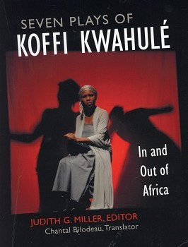 Seven Plays of Koffi Kwahulé: In and out of Africa