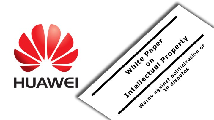 """Sustained innovation and respect for IP are the driving force behind Huawei's business success of today"" mentioned in White Paper On Intellectual Property"