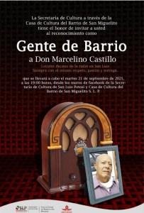 SECULT a través de la Casa de Cultura del Barrio de San Miguelito, otorgará un reconocimiento como Gente de Barrio a Don Marcelino Castillo.