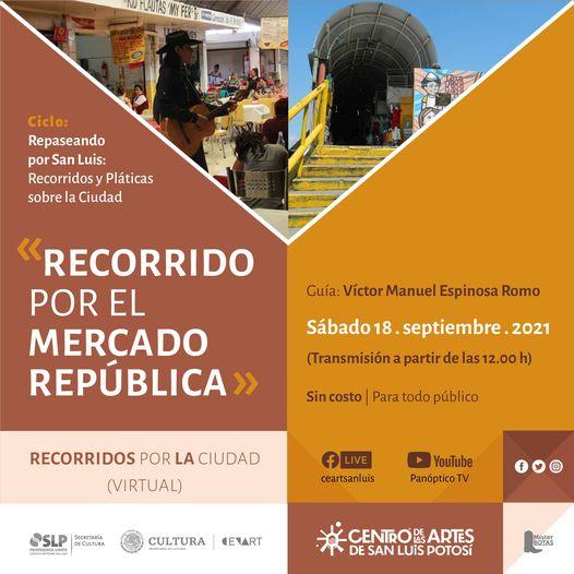 """SECULT invita a recorridos y pláticas sobre la ciudad que en esta ocasión realizarán un """"Recorrido por el Mercado República"""""""