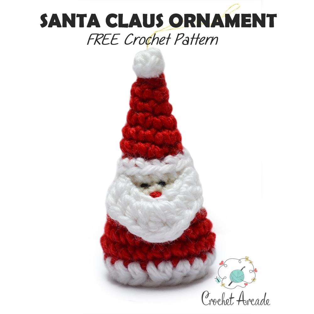 Santa Claus Christmas Ornament Free Crochet Pattern Crochet Arcade