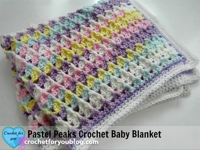 Pastel Peaks Crochet Baby Blanket Free Pattern Crochet For You
