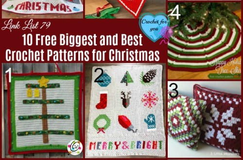 10 Free Biggest and Best Crochet Patterns for Christmas