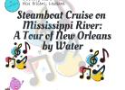 Explore Southern Louisiana-Paddlewheel Steamboat