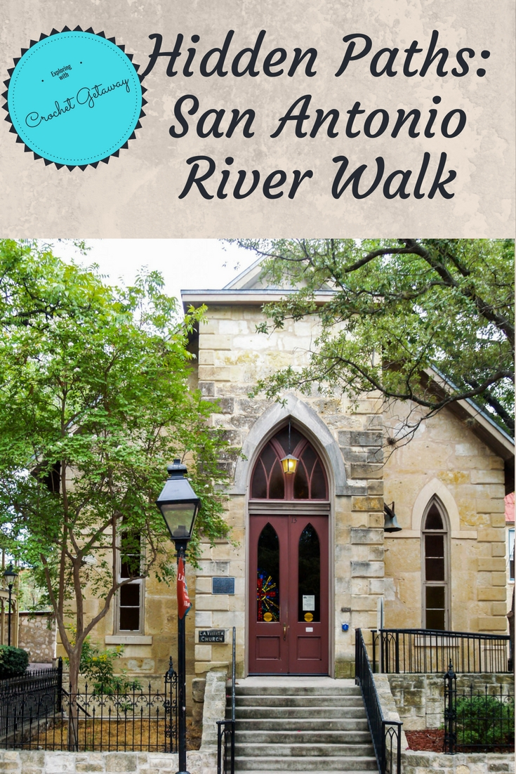 San Antonio River Walk Hidden Path