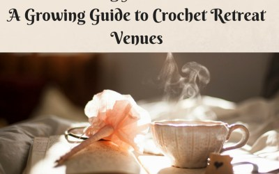 Crochet Getaway's Retreat Venue Directory