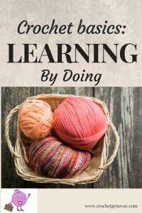 Learn Crochet Basics