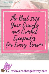 The Best 2018 Yarn Crawls
