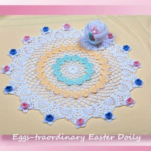 Eggs-traordinary Easter Doily