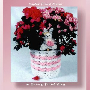Easter Plant Cover & Bunny Plant Poky