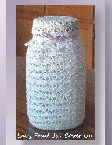 Lacy Fruit Jar Cover Up