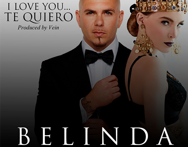 Belinda Pitbull I love you Te quiero