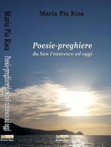 Poesie-preghiere da S. Francesco ad oggi