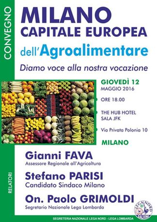 agroalimentare Milano capitale europea dell'agroalimentare Piazza Litta (Ossona) Politica Prima Pagina