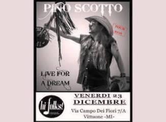 pinoscotto Pino Scotto all'Hi Folks con Live for a dream Magazine Spettacoli