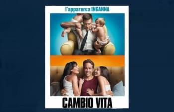 cambiovita-350x227 Due film per la stessa storia:siamo felici e non lo sappiamo Il mensile di Roberto Colombo Sul divano per voi: recensioni