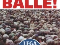 manifesto_lega_nord_fuori_dalle_balle