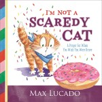I'm Not a Scaredy Cat