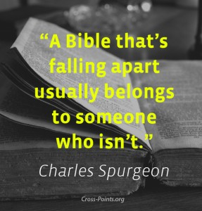Charles H Spurgeon Quote - A Bible thats falling apart usually belongs to someone who isnt