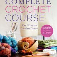 complete crochet guide