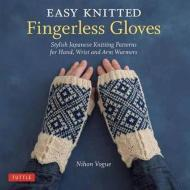 Front cover of the book Easy Knitted Fingerless Gloves - Nihon Vogue