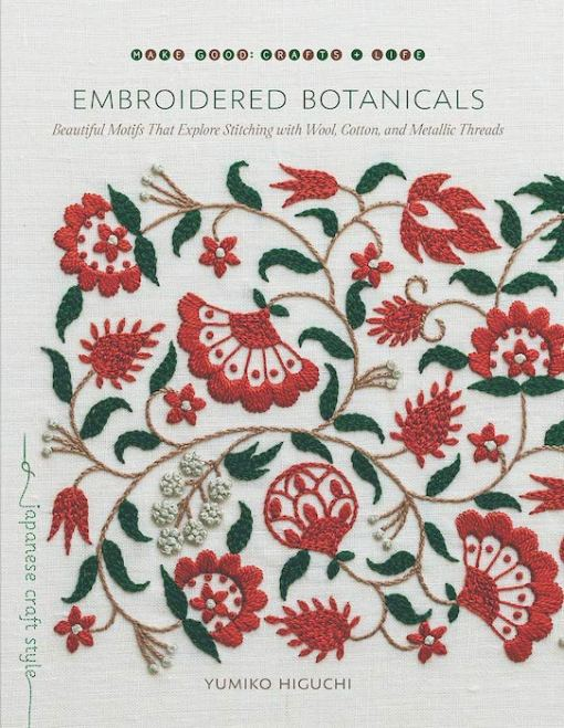 front cover of the book Embroidered Botanicals - Yumiko Higuchi