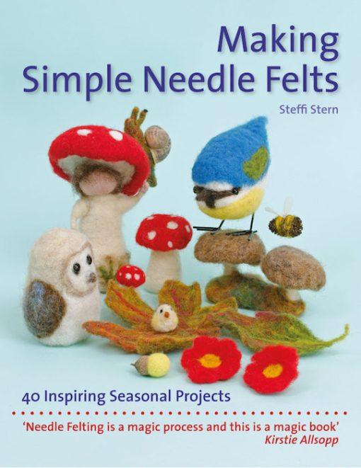 Making Simple Needle Felts - Steffi Stern