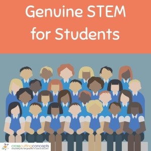 Genuine STEM for Students