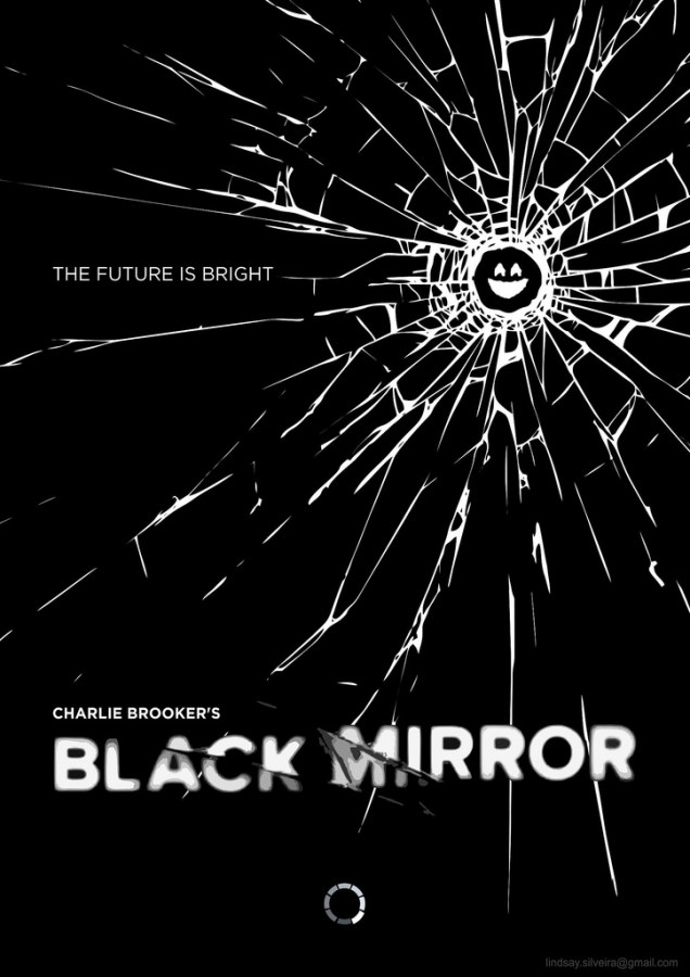 Black+Mirror%E2%80%99s+poster+shows+a+screen+shattered+to+look+like+a+smile+with+the+tagline+%E2%80%9CThe+Future+Looks+Bright%E2%80%9D.+The+show%E2%80%99s+title+comes+from+how+the+black+screens+of+turned-off+electronics+function+as+mirrors.+