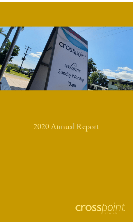 CrossPoint Church 2020 Annual Report, financial reports, accountability