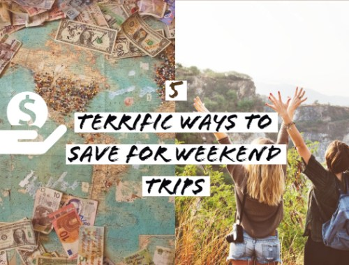 5 Terrific Ways to Save for Your Weekend Trips