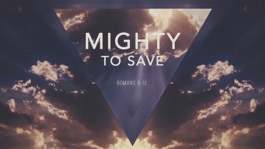 Mighty To Save Sermon Series - Crossroads Baptist Marshall TX
