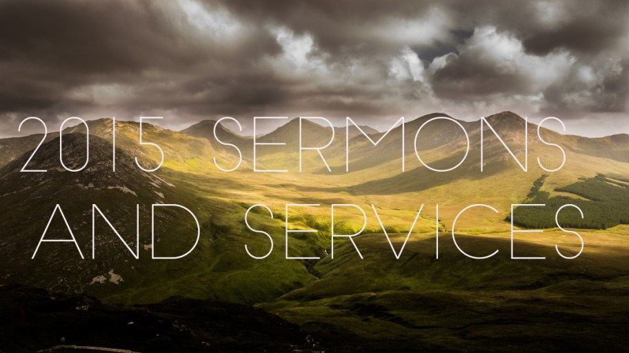 2015 Sermons and Services