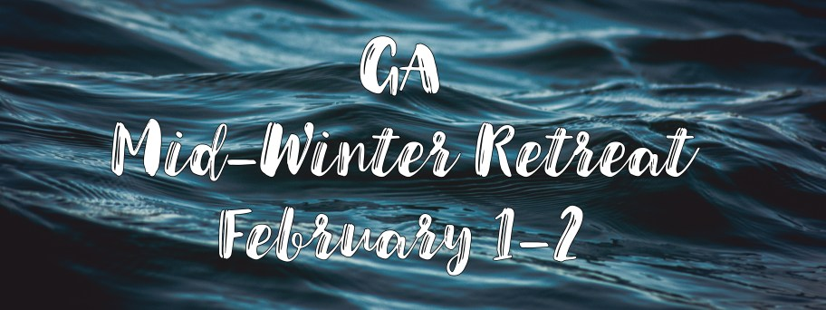 GA Mid-Winter Retreat
